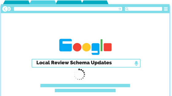 Local Review Schema Updates