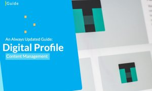 Always-Updated-Guide-To-Digital-Profile-Content-Management